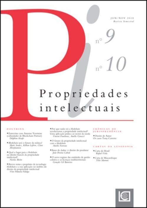 Propriedades Intelectuais - N.º 9 e N.º 10, Jun/Nov 2018