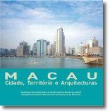 Macau, Cidade, Território e Arquitecturas
