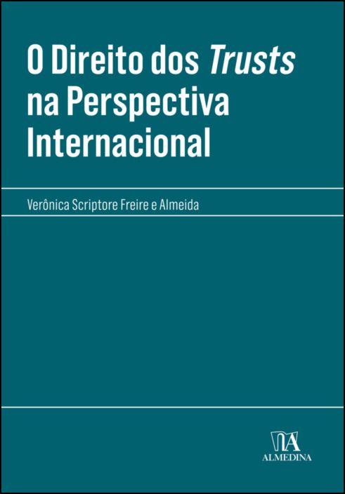 O direito dos trusts na perspectiva Internacional