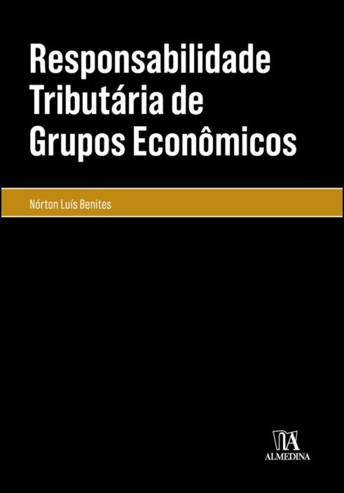 Responsabilidade Tributária de Grupos Econômicos