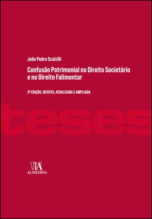 Confusão Patrimonial no Direito Societário e no Direito Falimentar  - 2ª Edição