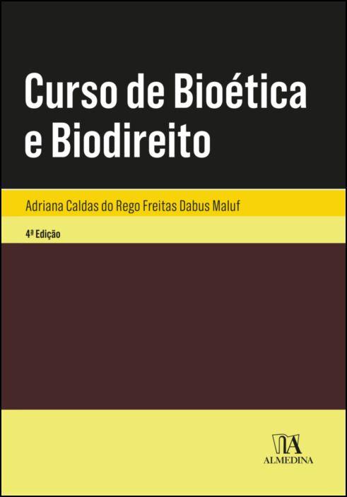 Curso de Bioética e Biodireito - 4ª Edição