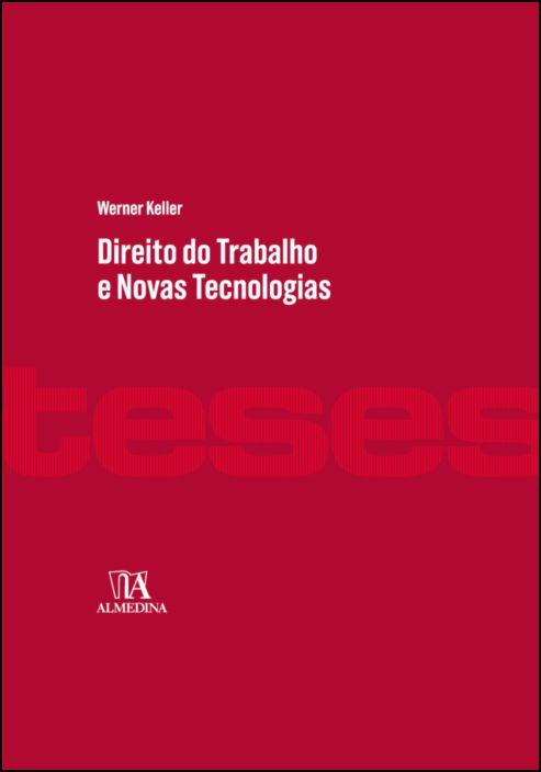 Direito do Trabalho e Novas Tecnologias