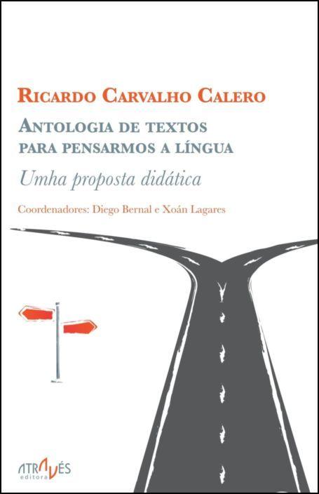 Antologia de Textos para Pensarmos a Língua - Uma proposta didática