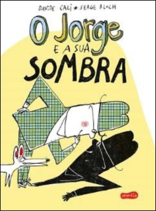 O Jorge e a sua Sombra
