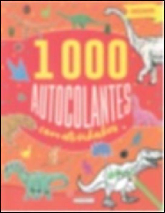Dinossauros - 1000 Autocolantes com Actividades