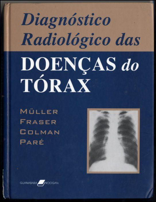 Diagnóstico Radiológico das Doenças do Tórax