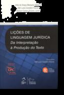 Lições de Linguagem Jurídica - Da Interpretação à Produção do Texto