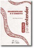 Coleção Para Entender Shakespeare e o Direito