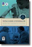 Notas sobre Enfermagem - Um Guia para Cuidadores na Atualidade