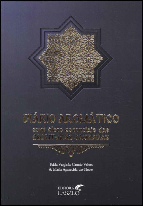 Diário Aromático com Óleos Essenciais das Escrituras Sagradas