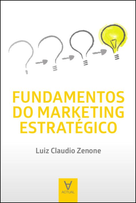 Fundamentos do Marketing Estratégico