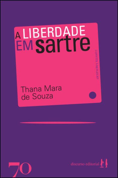 A Liberdade em Sartre