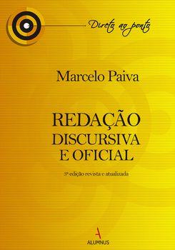 Redação Discursiva e Oficial - 3ª Edição