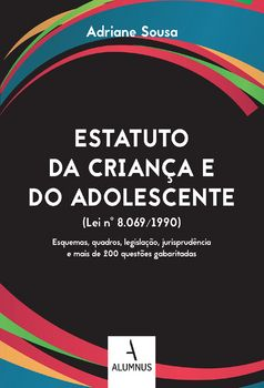 Estatuto da Criança e do Adolescente (Lei nº 8.069/1990)