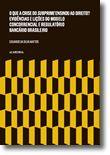 O que a Crise do Subprime Ensinou ao Direito? Evidências e lições do modelo concorrencial e regulatório bancário brasileiro