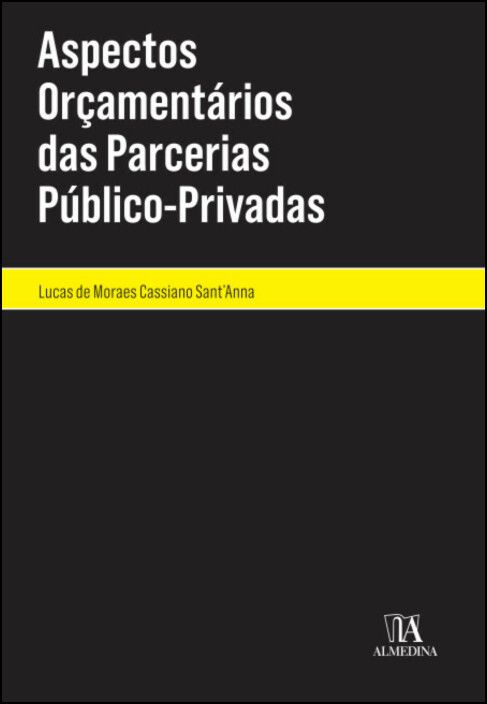Aspectos Orçamentários das Parcerias Público-Privadas