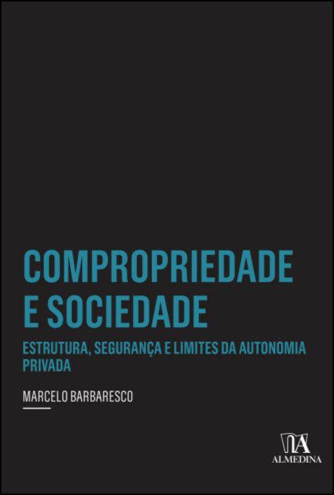 Compropriedade e Sociedade