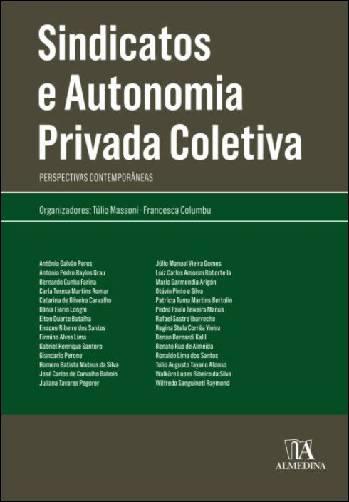 Sindicatos e Autonomia Privada Coletiva