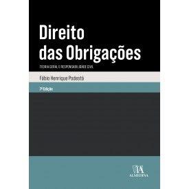 Direito das Obrigações: Teoria geral e Responsabilidade Civil