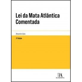 Lei da Mata Atlântica Comentada - 2ª Edição