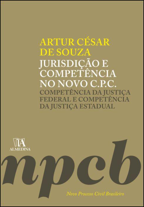Jurisdição e Competência no Novo C.P.C.