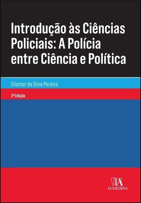 Introdução às Ciências Policiais - 2ª Edição