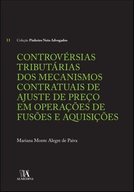 Controvérsias Tributárias dos Mecanismos Contratuais de Ajuste de Preço em Operações de Fusões e Aquisições