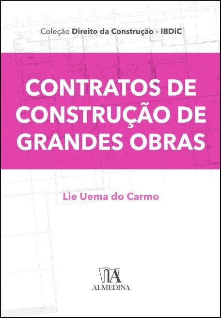Contratos de Construção de Grandes Obras