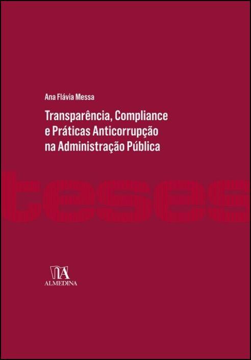 Transparência, Compliance e Práticas Anticorrupção na Administração Pública