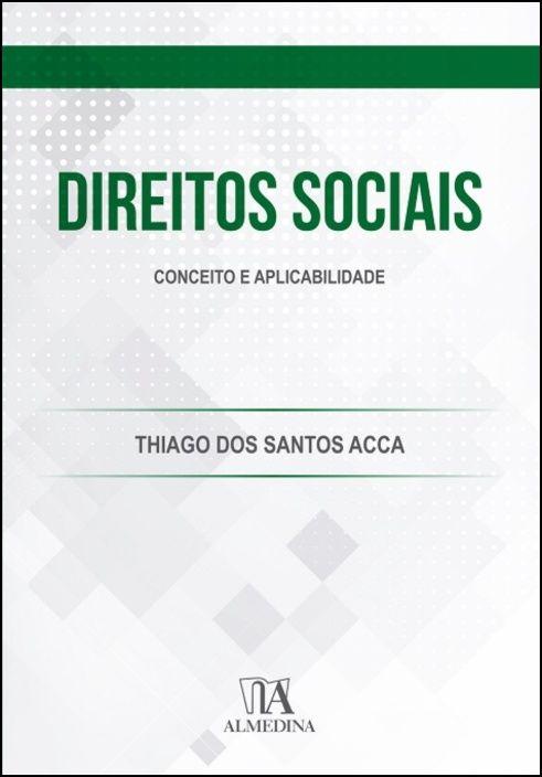 Direitos Sociais - Conceito e Aplicabilidade