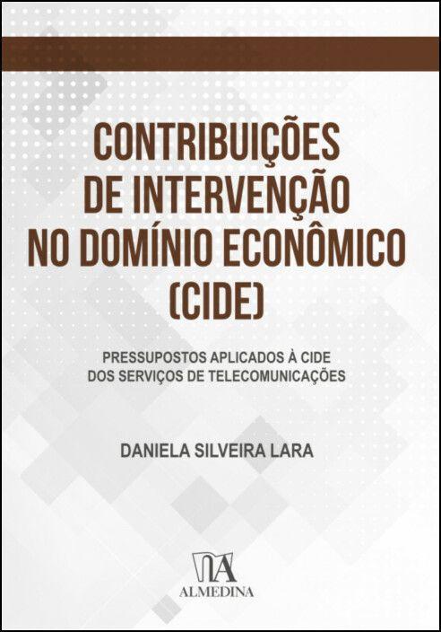 Contribuições de Intervenção no Domínio Econômico (CIDE)