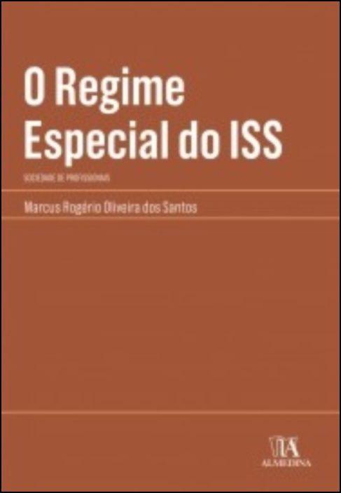 O Regime Especial do ISS - Sociedade de Profissionais