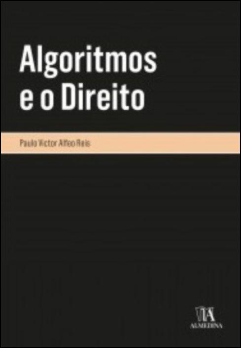 Algoritmos e o Direito