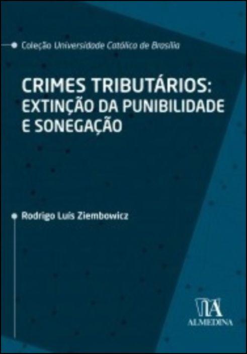 Crimes Tributários - Extinção da Punibilidade e Sonegação
