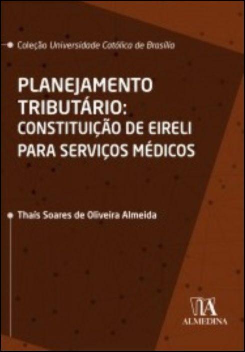 Planejamento Tributário - Constituição de EIRELI para Serviços Médicos