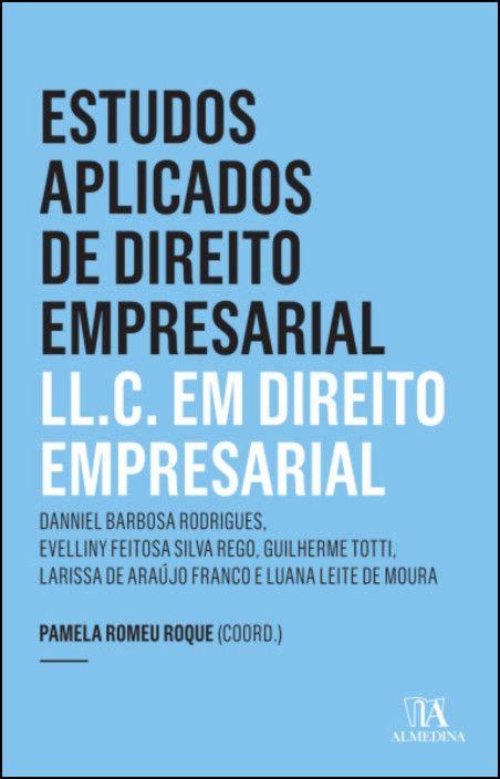 Estudos Aplicados de Direito Empresarial - L.LC em Direito Empresarial