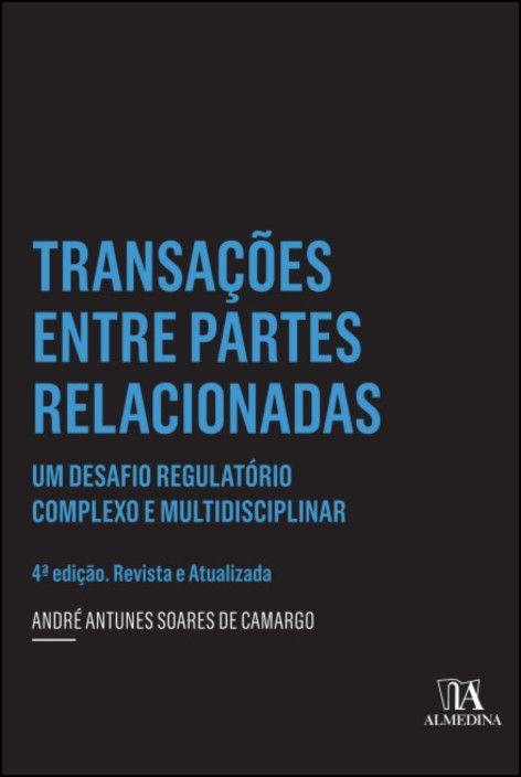 Transações entre partes relacionadas - 4ª Edição - Revista e Atualizada