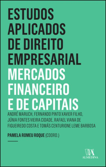 Estudos Aplicados de Direito Empresarial - Mercados Financeiro e de Capitais