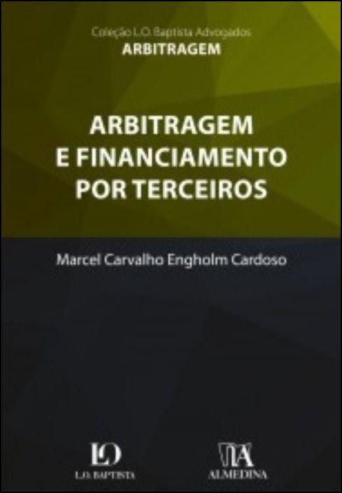 Arbitragem e Financiamento por Terceiros