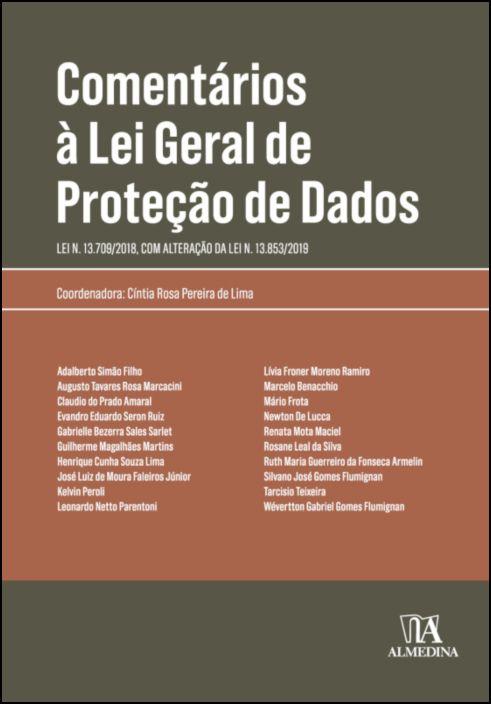 Comentários à Lei Geral de Proteção de Dados - Lei n. 13.709/2018, com Alteração da Lei n. 13.853/2019