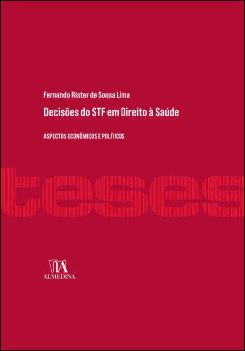 Decisões do STF em Direito à Saúde