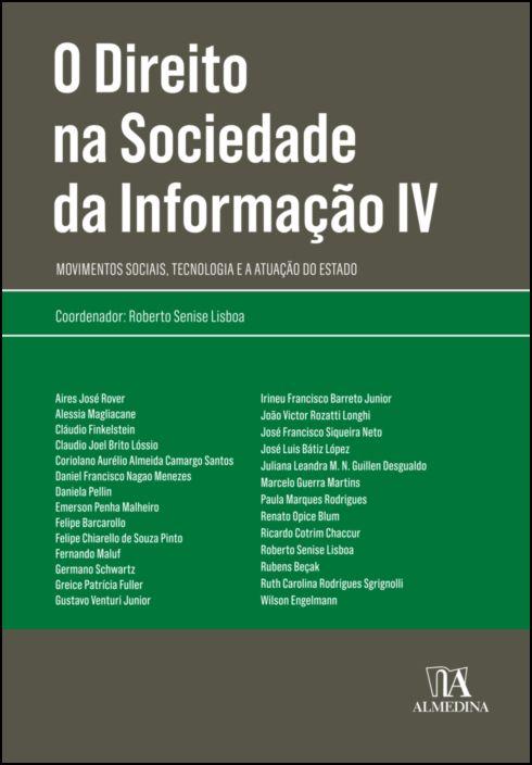 O Direito na Sociedade da Informação IV