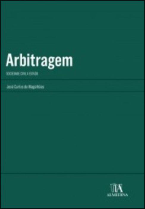 Arbitragem - Sociedade Civil X Estado