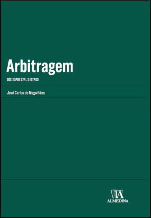Arbitragem: Sociedade Civil X Estado