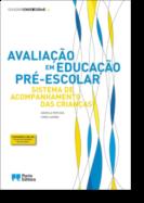 Avaliação em Educação Pré-Escolar - Sistema de Acompanhamento das Crianças