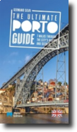 The Ultimate Porto Guide