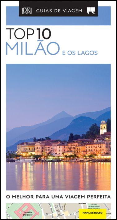 Guias de Viagem Porto Editora - Top 10 Milão e os Lagos
