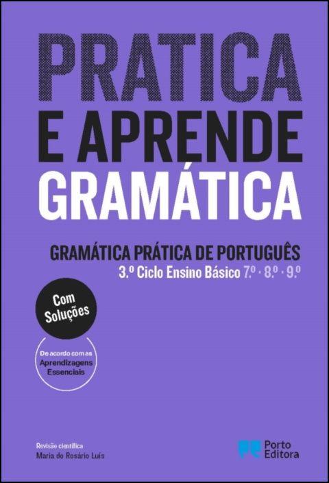 Pratica e Aprende Gramática - Gramática Prática de Português - 3.º Ciclo