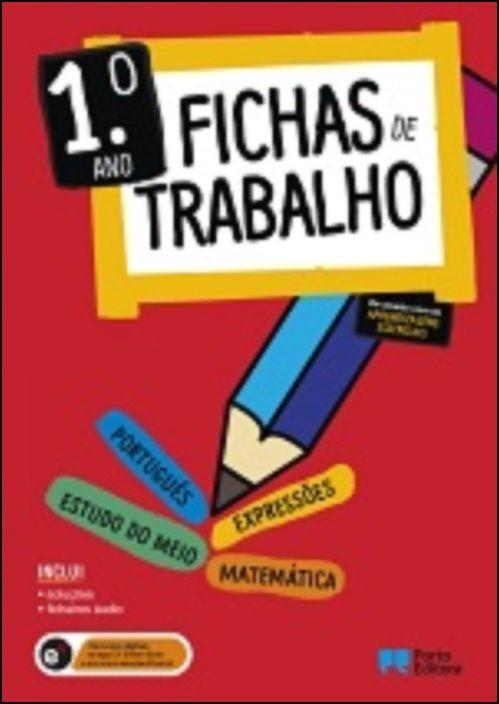 Fichas de Trabalho - 1.º ano Fichas de Português, Matemática, Estudo do Meio e Expressões